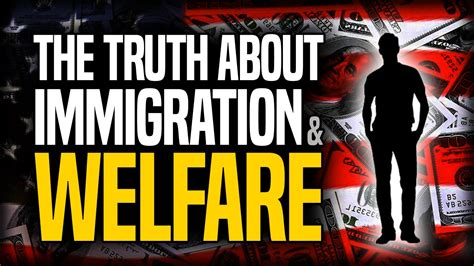 The About the about immigration and welfare