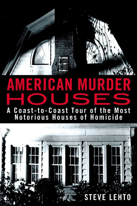 murder and in county iowa murder books american murder houses a coast to coast tour of the most