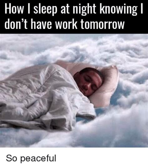 Sleep At Work Meme - 25 best memes about memes