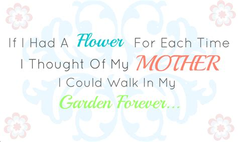 quotes for mothers day quotes about mothers and flowers quotesgram