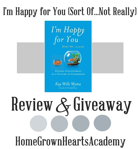 i m happy for you sort of not really finding contentment in a culture of comparison ebook home grown hearts academy homeschool blog i m happy for