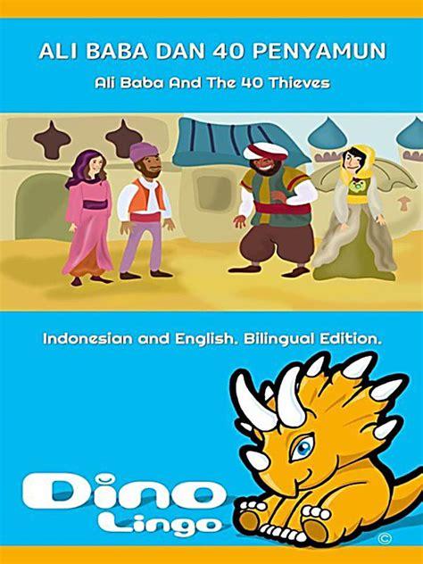 alibaba dan 40 pencuri ali baba dan 40 penyamun ali baba and the 40 thieves ebook