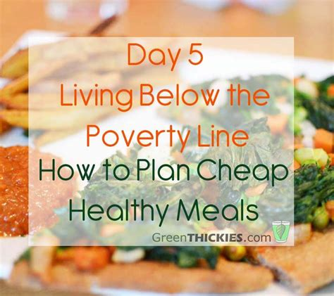 day 5 living below the line how to plan cheap healthy meals