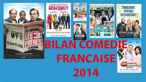 film comedie francaise 2014 bilan 2014 une ann 233 e pour rire pour le cin 233 ma fran 231 ais