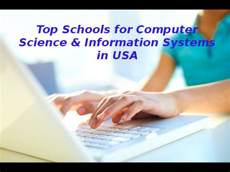 Top 50 Mba Colleges In Usa 2015 by Top 15 Schools For Computer Science Information Systems