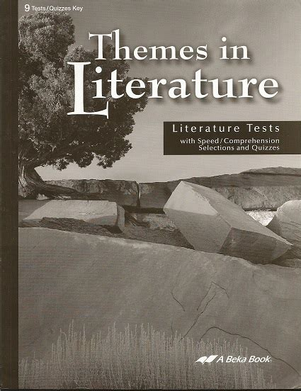 themes in literature abeka abeka literature q t key second harvest curriculum