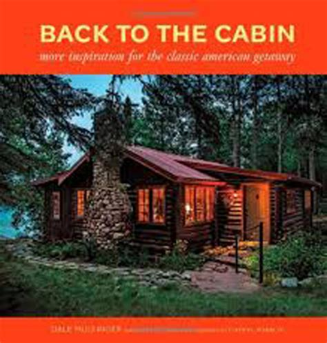 book cabins bookshelf cabin decor and rustic retreats letters from