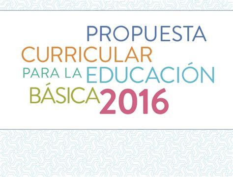 Modelo Curricular Nacional propuesta curricular educaci 243 n b 225 sica 2016