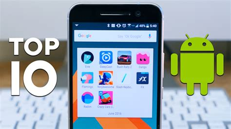 best android apps top 10 top 10 android apps of june 2016 phonedog