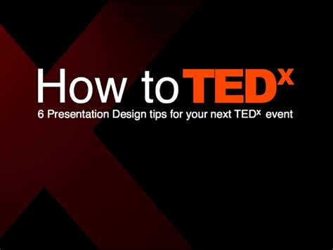 How To Tedx Presentation Design Tips Ted Tedx Ted Talk Presentation Template