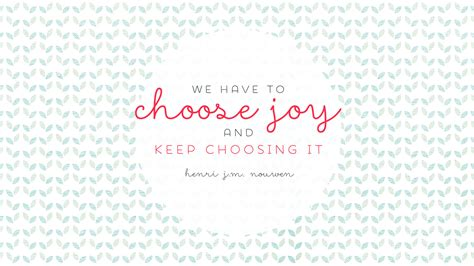pattern quote mint pattern pink choose joy quote desktop wallpaper