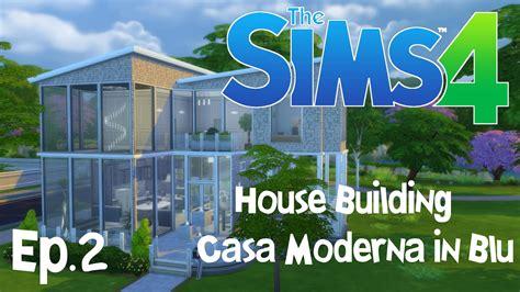 building casa the sims 4 house building casa moderna in ep 2