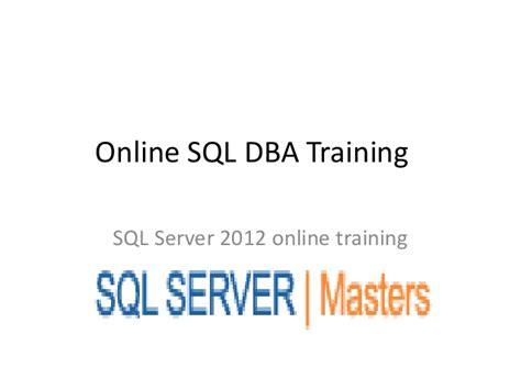 online training sql online training online sql dba training