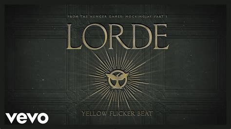 theme song hunger games lorde lorde yellow flicker beat from the hunger games