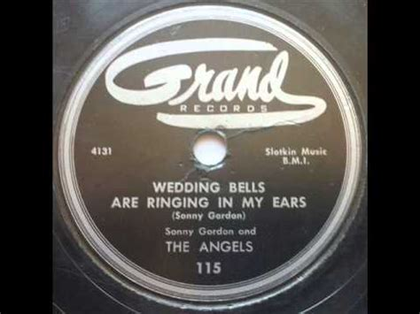 Wedding Bells Are Ringing by Sonny Gordon The Wedding Bells Are Ringing In