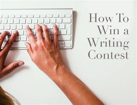 Writing Contests To Win Money - how to win a writing contest