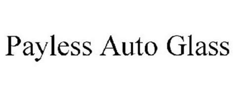 payless auto glass payless auto glass trademark of wisniewski a serial