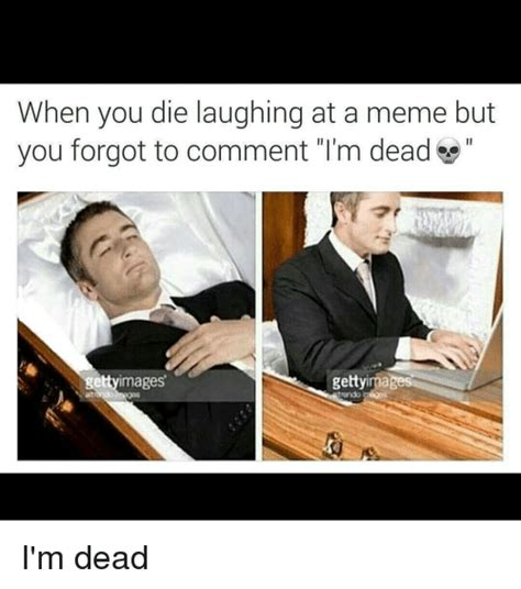 Dead Meme - image gallery i m dead meme