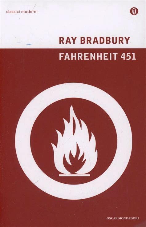 libro fahrenheit 451 fahrenheit 451 ray bradbury libro libraccio it