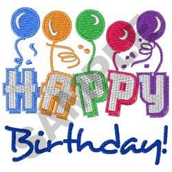 free happy birthday machine embroidery design happy birthday embroidery designs machine embroidery
