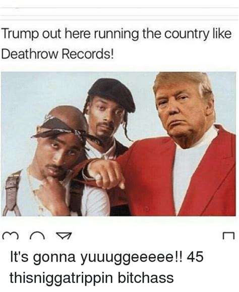 Who Started Row Records Quot Donald Out Here Running The Government Like It S Row Records Quot Lol