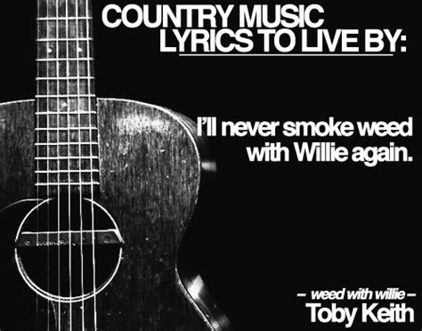 country music toby keith lyrics 17 best images about country music on pinterest mud