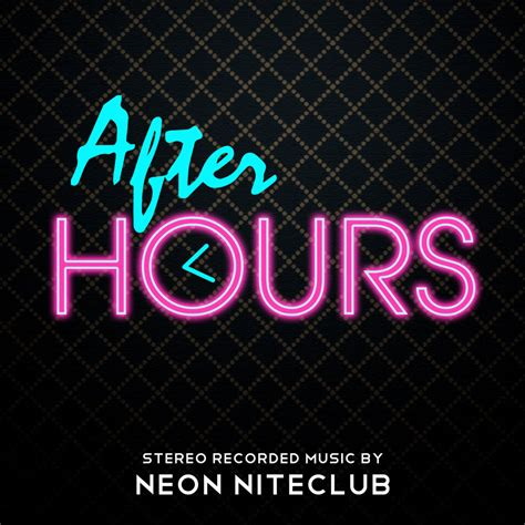 afterhours the best of neon niteclub after hours frostclick the best