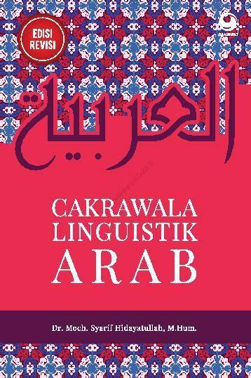 cakrawala linguistik arab edisi revisi book by dr moch