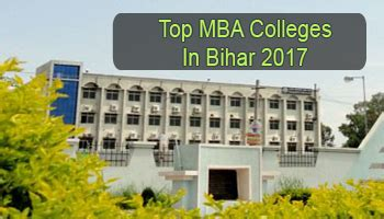 Top Mba Colleges In Kerala 2016 by Top Mba Colleges In Bihar 2017 List Rating