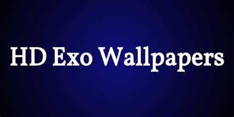 exo wallpaper for blackberry hd exo wallpapers apk for blackberry download android