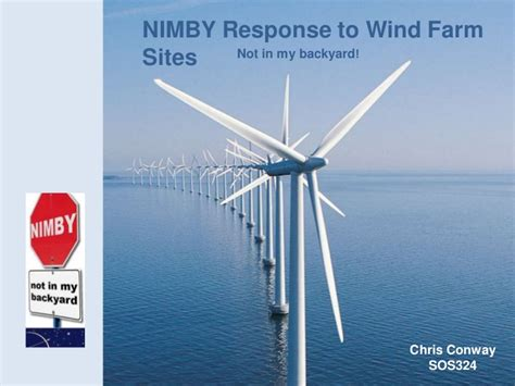 not in my backyard nimby nimby response to wind farm sites