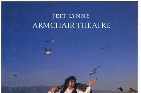 armchair theatre jeff lynne m 250 sica chupi jeff lynne quot armchair theatre quot
