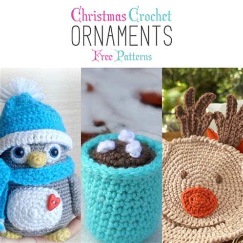 crochet christmas crafts crochet ornaments with free patterns the cottage market