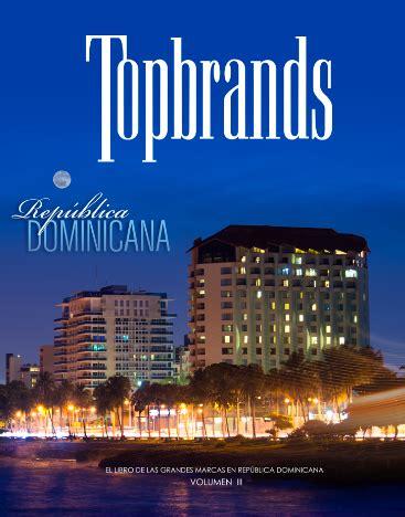 libro brand famous how editan por 3ra vez topbrands el libro de las grandes marcas dominicanas almuerzo de