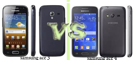 Samsung Galaxy Ace 3 Vs Ace 4 Perbandingan Samsung Galaxy Ace 3 Vs Samsung Galaxy Ace 4