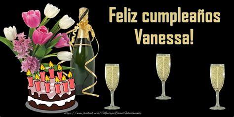 imagenes de cumpleaños vanessa felicidades vanessa felicitaciones de cumplea 241 os para