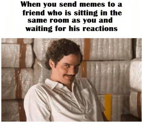 send memes   friend   sitting