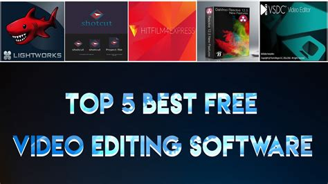 best editing software for pc top 5 best free editing software for pc