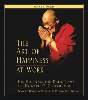 Buku The Of Happiness Dalai Lama Howard C Cutler the of happiness at work audiobook by his holiness the