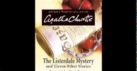 the listerdale mystery agatha agatha christie the listerdale mystery full audiobook agatha christie movies tv shows and