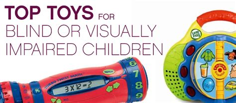 best gifts for the blind toys for visually impaired wow