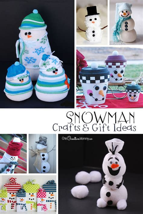 crafting gifts snowman crafts and gift ideas onecreativemommy