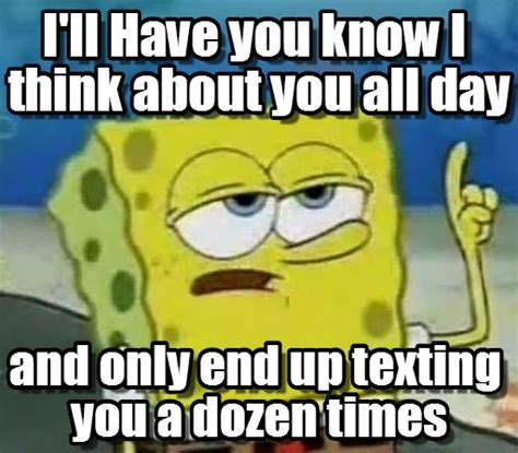 You Know Meme - 30 famous i ll have you know spongebob meme gallery