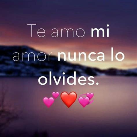 imagenes que digan te amo reynaldo 3794 best images about frases bonitas on pinterest no se