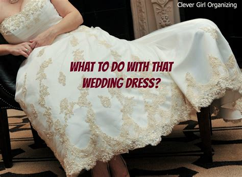 What to do with that Wedding Dress
