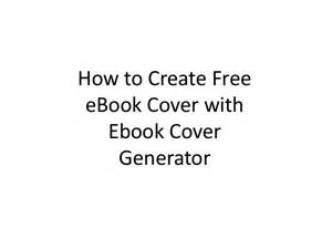 Free ebook cover generator create your free ebook cover in minutes