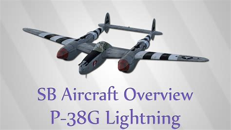 p 38g lightning simulator battles aircraft overview e