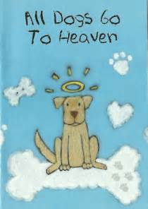 all dogs go to heaven quotes going to heaven quotes like success