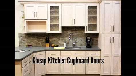 cheapest kitchen cabinet doors cheap kitchen cupboard doors youtube