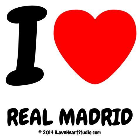 imagenes i love real madrid i love real madrid